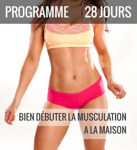 [Programme] 28 jours pour bien débuter la musculation à la maison | Musculation au féminin