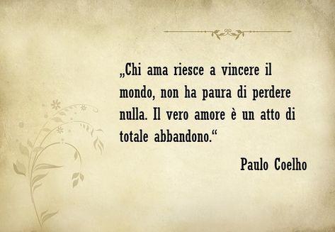 Aforismi Sull Amore E Una Frase Famosa Dello Scrittore Paulo