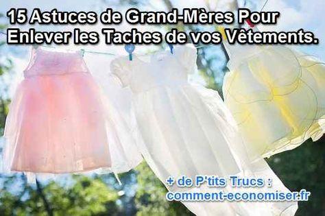 Certaines taches sont particulièrement tenaces et on ne sait pas toujours comment en venir à bout.  Découvrez l'astuce ici : http://www.comment-economiser.fr/15-astuces-grand-meres-pour-enlever-taches-de-vetements.html?utm_content=bufferc9e64&utm_medium=social&utm_source=pinterest.com&utm_campaign=buffer