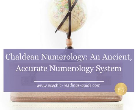 Chaldean numerology made easy psychic-readings-guide.com #chaldeannumerology