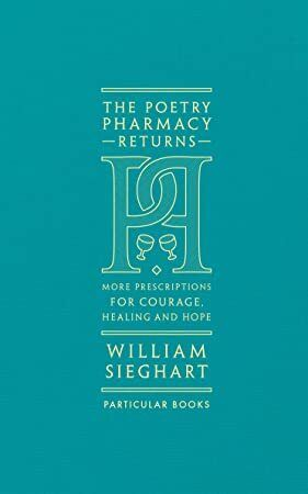 Epub The Poetry Pharmacy Returns More Prescriptions For Courage