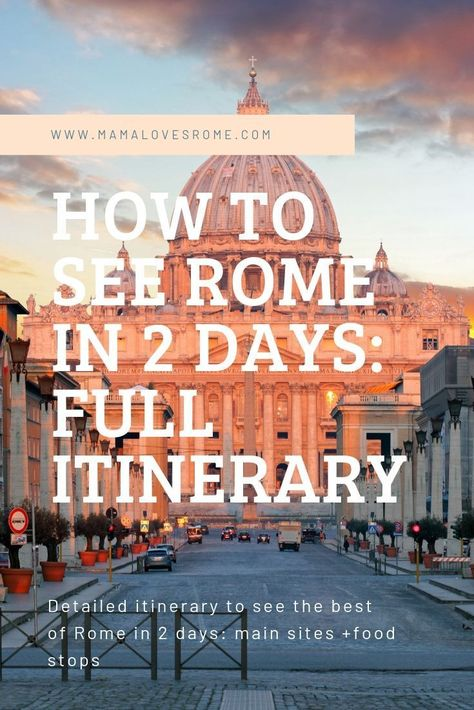 How to see Rome in 2 days itinerary
