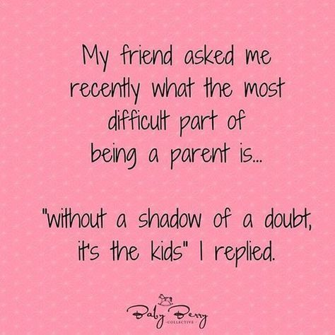 30 Funny Quotes For Real Parents Funnyfoto Parents Quotes Funny Funny Mom Quotes Parenting Quotes