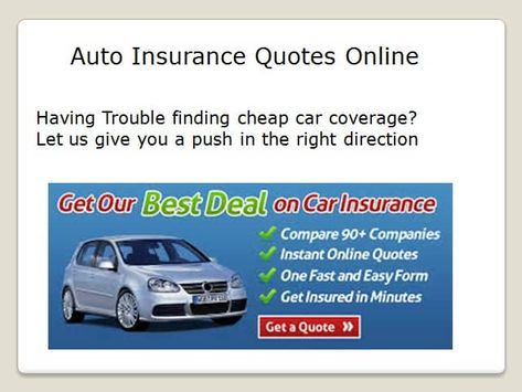 Online Car Insurance Quote Ideas In 2020 Auto Insurance Quotes