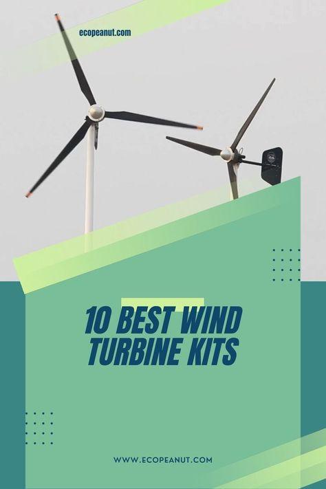 10 Best Wind Turbine Kits