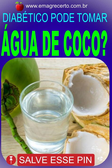 Quem Tem Diabetes Pode Tomar Agua De Coco Agua De Coco