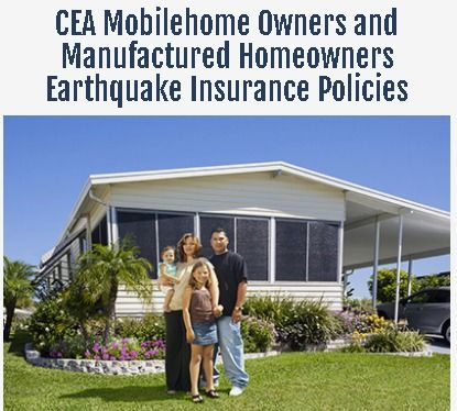 California Mobilehome Manufactured Home Earthquake Insurance