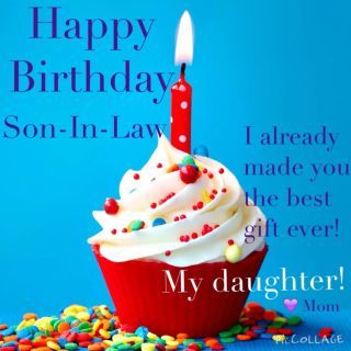 Happy Birthday Son In Law Best Bday Wishes To Show Your Love Birthday Wishes For Son Happy Birthday Quotes Son Happy Birthday Son