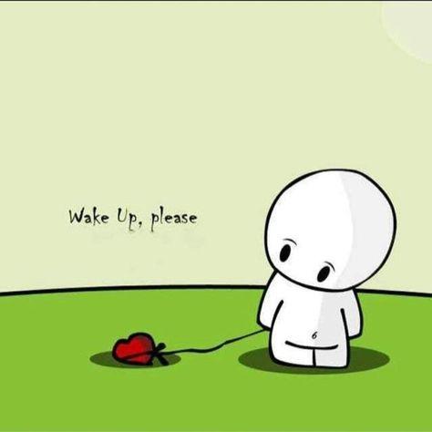 Bitte wach auf -  - #auf #bitte #wach