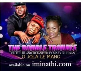 The Double Trouble O Jola Le Mang Ft Maxy Khoisan In 2020 Double Trouble Mang Trending Songs
