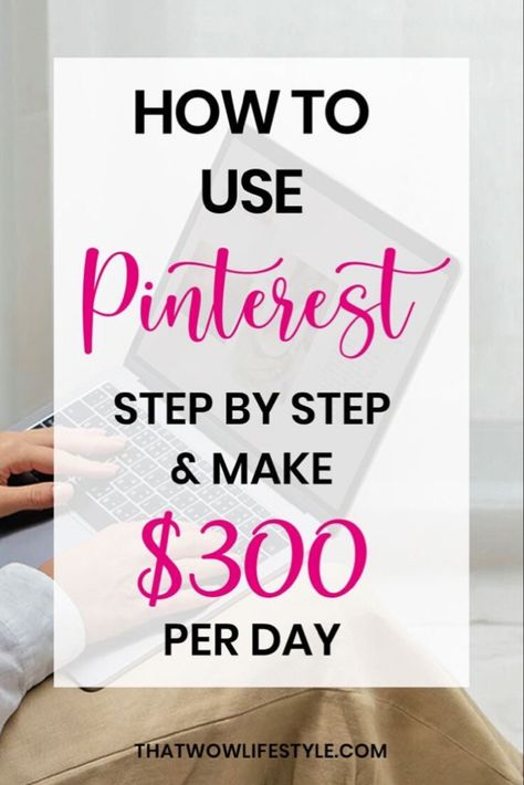 How To Make Money From Home With Pinterest