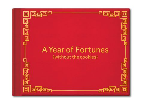 A book of fortunes without the cookies!