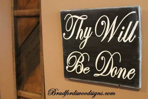 Thy Will Be Done Wood Sign Rustic Wood Signs Shabby Chic Home