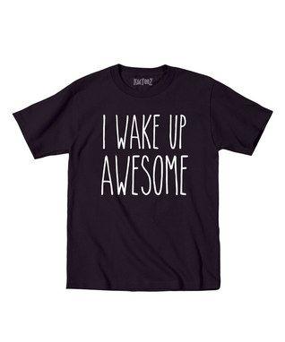 Black 'I Wake Up Awesome' Tee - Toddler & Kids
