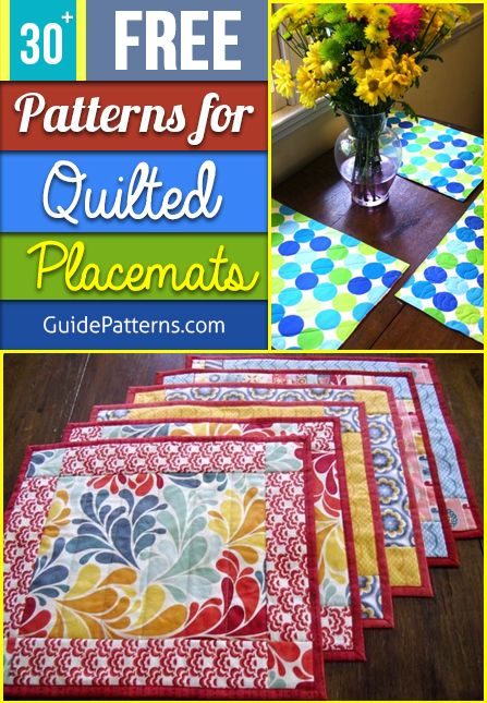 30 Free Patterns For Quilted Placemats Guide Patterns Placemats Patterns Quilted Placemat Patterns Quilted Table Runners Patterns