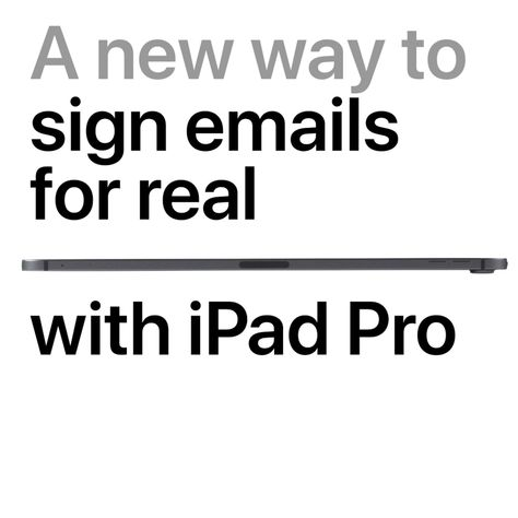 iPad Pro - A new way to sign emails for real