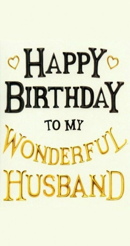 Super Birthday Greetings For Husband Love Funny 54 Ideas Birthday Wish For Husband Happy Birthday Husband Quotes Husband Birthday Quotes