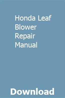 Honda Leaf Blower Repair Manual | Repair manuals, Manual, Hummer h2