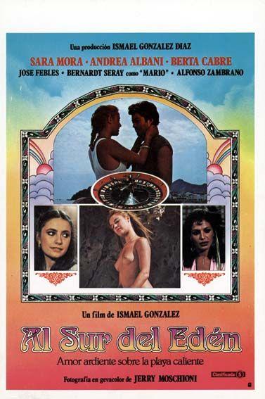 Al Sur Del Eden 1982 De Ismael Gonzalez Tt0081996 Peliculas Completas Carteles De Cine Trafico De Drogas