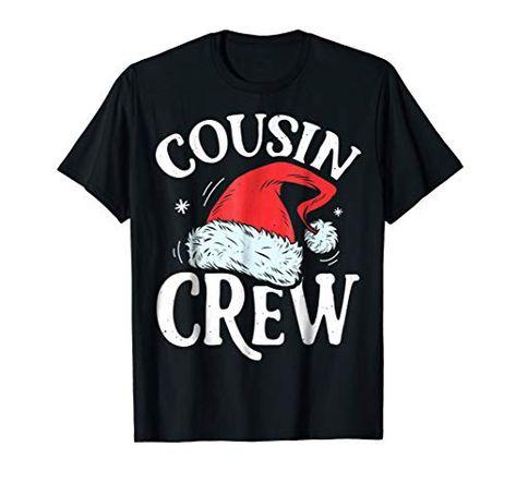 c15c19f1f392 Beautiful Cousin Crew Santa T shirt Christmas Family Matching Pajamas  Christmas Clothing. [$14.99] nanaclothing from top store