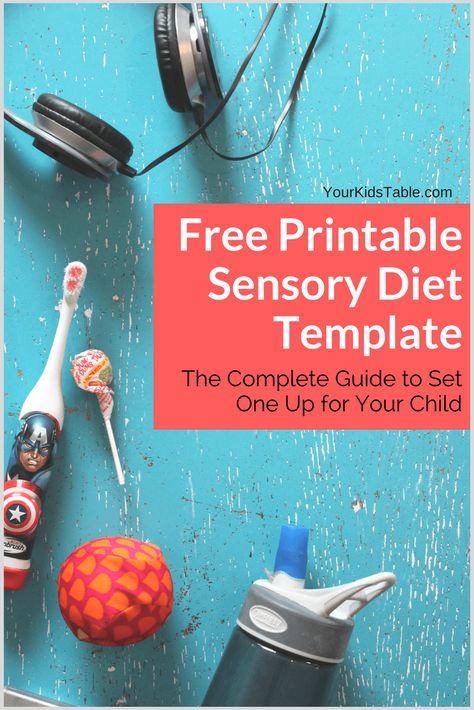 Easy to Use Sensory Diet Template with a Free PDF - Your Kid's Table