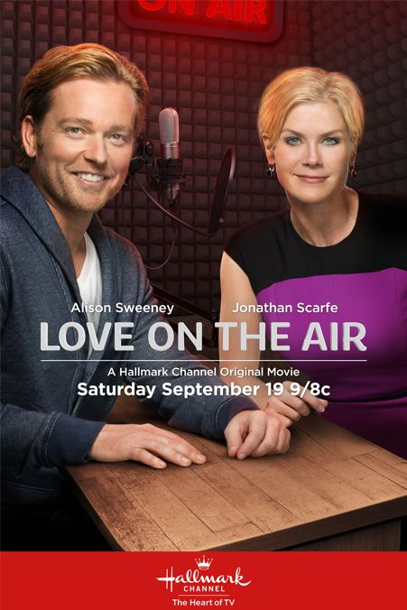 Love On The Air - a Hallmark Channel Movie starring Alison Sweeney