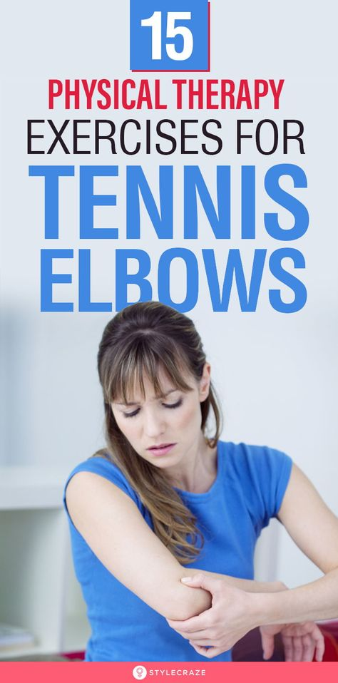 15 Physical Therapy Exercises For Tennis Elbows