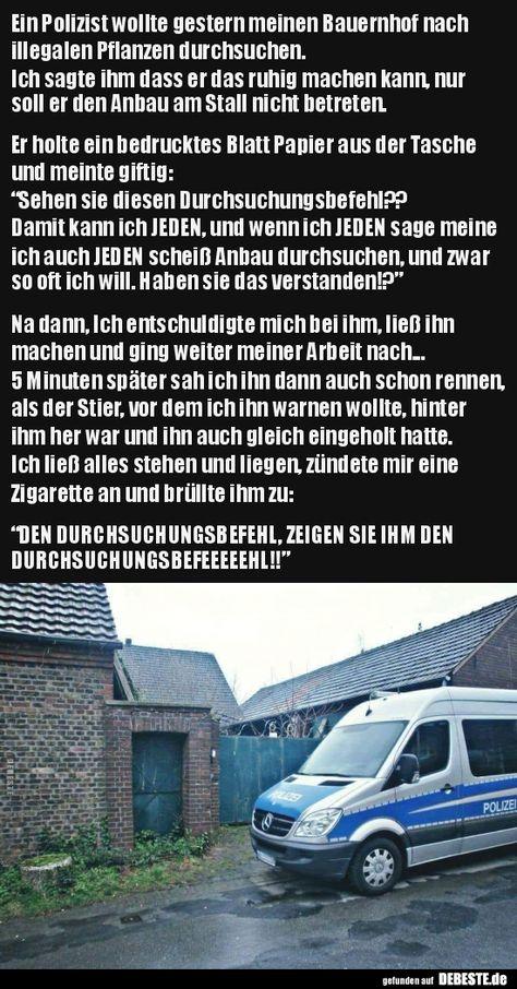 Ein Polizist wollte gestern meinen Bauernhof nach illegalen.. | Lustige Bilder, Sprüche, Witze, echt lustig