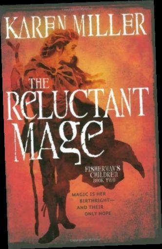Ebook Pdf Epub Download The Reluctant Mage By Karen Miller