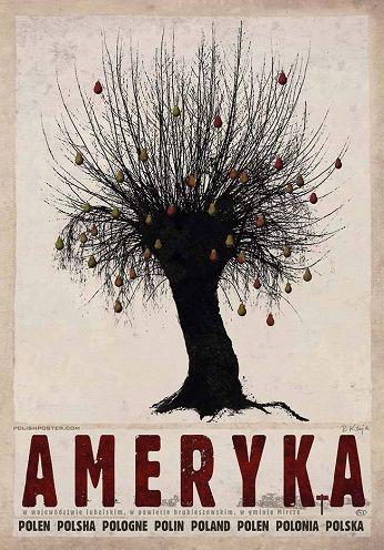 Ameryka Plakat Z Serii Polska Ryszard Kaja Polskarkaja
