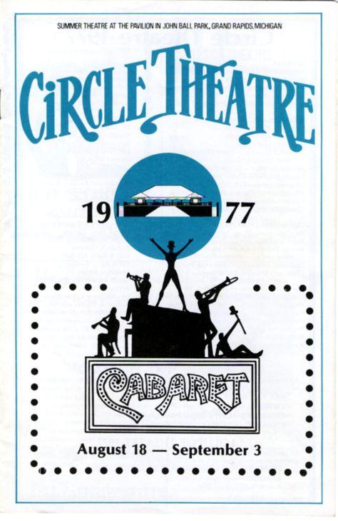 Cabaret Circletheatre 1977 Circle Theatre Grand Rapids Michigan