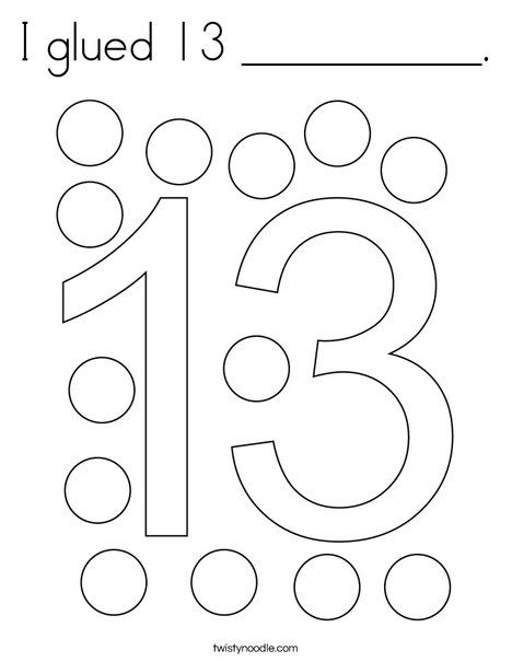 I Glued 13 Coloring Page Twisty Noodle Numbers Preschool Preschool Number Worksheets Math Activities Preschool Preschool worksheets number 13