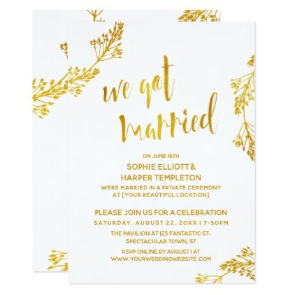Gold Amp White We Got Married Post Wedding Party Card Weddinginvitations Wedding Invita Typography Wedding Invitations Post Wedding Wedding Party Cards