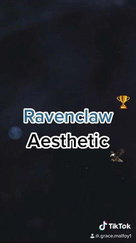 Ravenclaw Aesthetic on TikTok @.grace.malfoy1