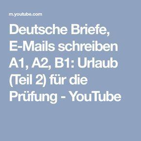 Deutsche Briefe E Mails Schreiben A1 A2 B1 Urlaub Teil