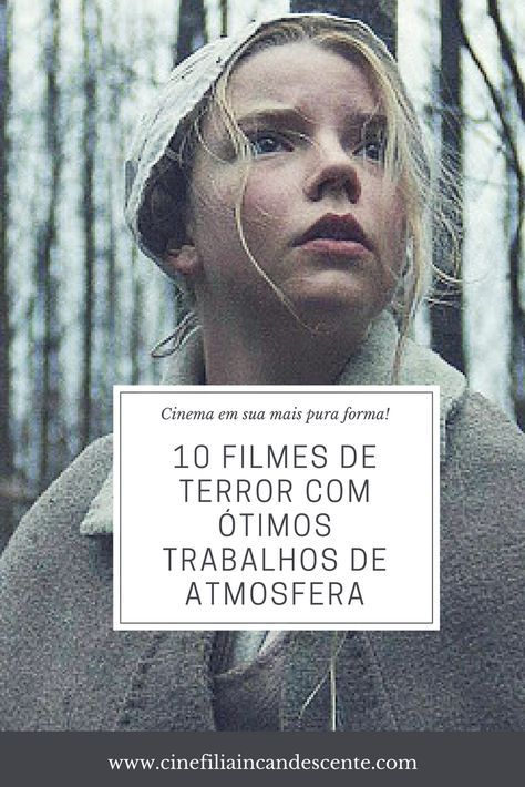 Top10 Dez Filmes De Terror Com Otimos Trabalhos De Atmosfera