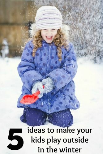 5 simple and free ideas to get the kids playing outside this winter.