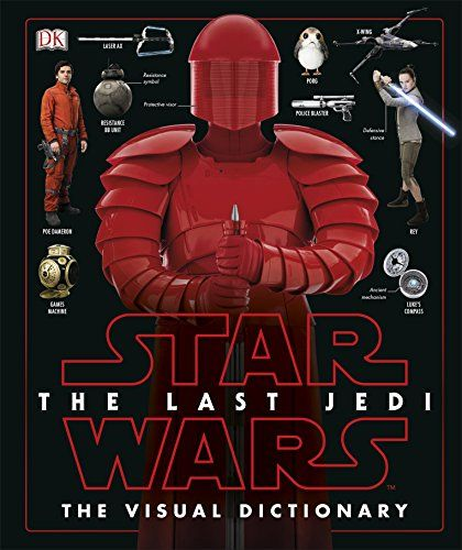 Star Wars The Last Jedi The Visual Dictionary Book Visual Dictionary Star Wars Star Wars Books