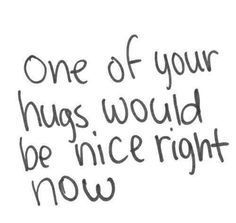 Yes, please...Like maybe just one long one for a few hours next time I see you.
