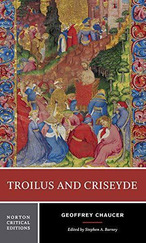 Download Pdf Troilus And Criseyde Norton Critical Editions Free Epub Mobi Ebooks Geoffrey Chaucer Goodreads Books Critical Essay