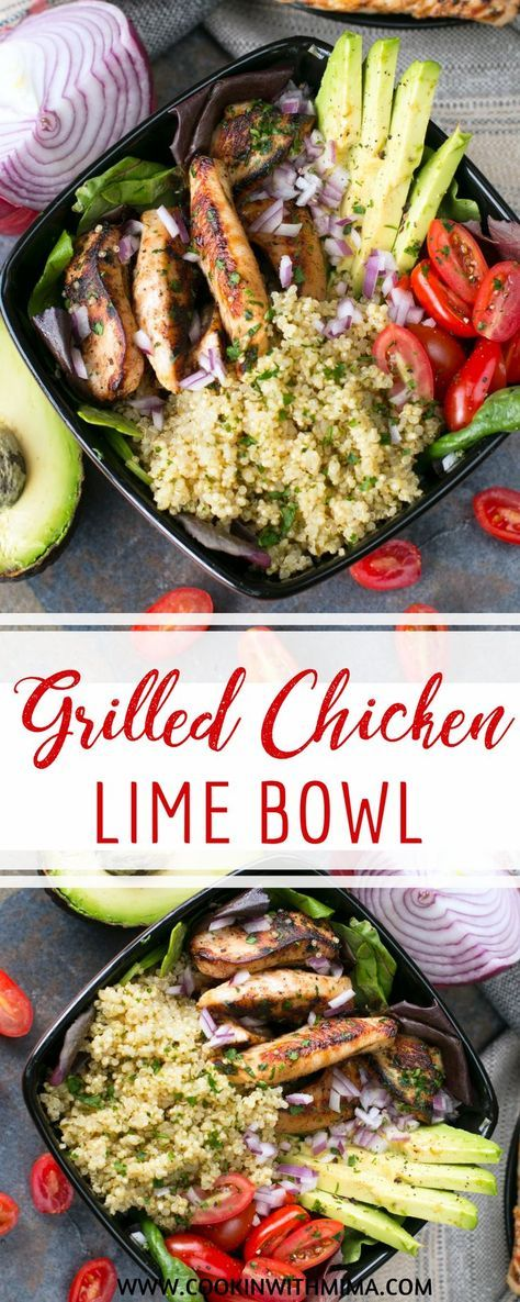 Grilled Chicken Lime Bowls Recipe Lunch Bowl Recipe Chicken Lunch Recipes Best Lunch Recipes