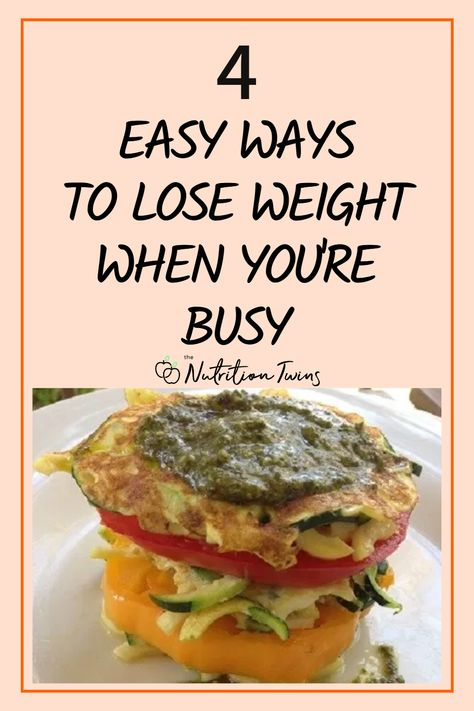 4 Easy Ways to Lose Weight When You're Busy. Try these easy healthy recipes, tips and detox water to get more energy, lose weight and get healthy. #detoxdrinks #healthyrecipes #weightloss For MORE RECIPES, fitness  nutrition tips please SIGN UP for our FREE NEWSLETTER www.NutritionTwins.com