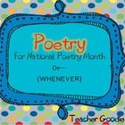 Aligned with The Common Core  Originally this poetry pack was designed around the month of April.  However,poetry should really happen all year lon...