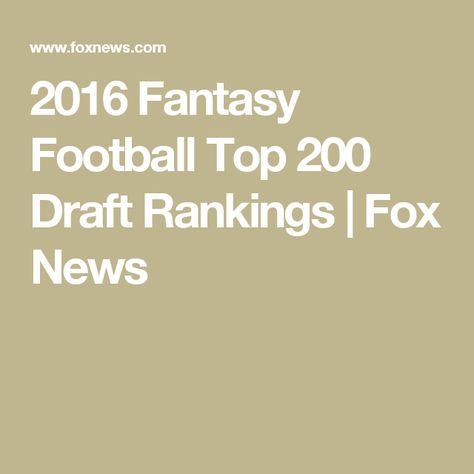 2016 Fantasy Football Top 200 Draft Rankings | Fox News