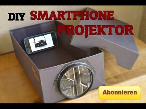 ▶ How To: Smartphone- Projektor selbst bauen ! GANZ EINFACH [HD] - YouTube