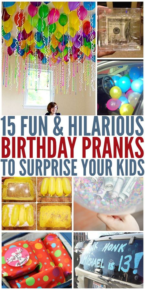 15 Birthday Pranks to Surprise Your Kids It's time to celebrate! No birthday is complete without a few surprises, so we think these birthday pranks are terrific for making your kids (or friends) smile on their special day. You'll find fun ideas for Birthday Surprise Kids, Birthday Morning Surprise, Boy 16th Birthday, Birthday Gifts For Girls, Birthday Fun, Birthday Surprises, Birthday Presents, 16th Birthday Present Ideas, Kids Birthday Breakfast