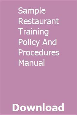 Sample Restaurant Training Policy And Procedures Manual