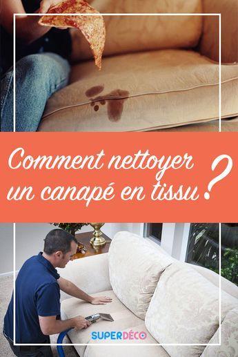 Comment Nettoyer Un Canape En Tissu Conseils Et Astuces Met Afbeeldingen Huishouden Fauteuil