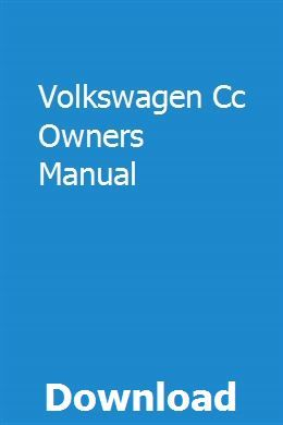 Volkswagen Cc Owners Manual Volkswagen Cc Owners Manuals Volkswagen