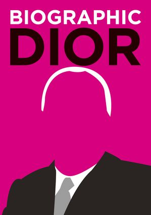Biographic Dior Many People Know That Christian Dior 1905 1957 Was A French Fashion Designer The Founder Of The World Famous Fashion House That Carries His 표지